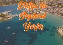 Datça'da Gezilecek Yerler