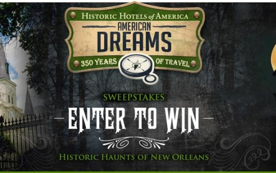 Let's Talk The Historic Haunts of New Orleans Sweepstakes!