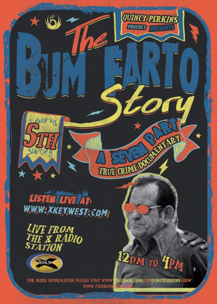 Bum Farto podcast explores Key West's drug-dealing, fugitive fire chief - A can of soda - Poster