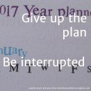 17 be interrupted