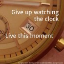 30 Live this moment