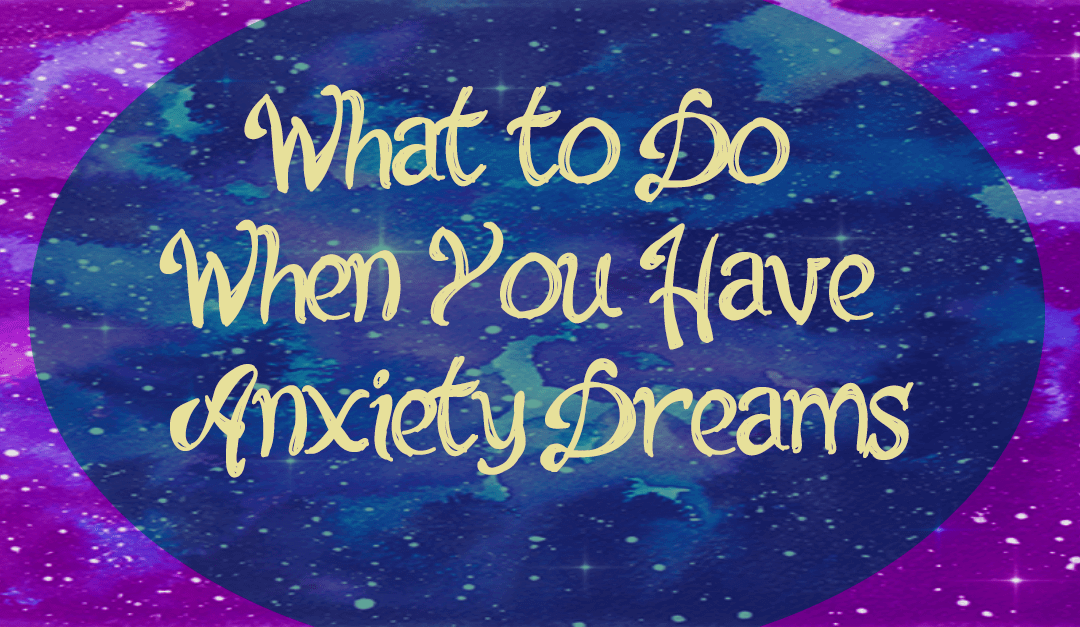 Using Dreams to Combat Anxiety
