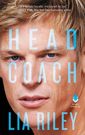 In Review: Head Coach (Hellions Angels #2) by Lia Riley