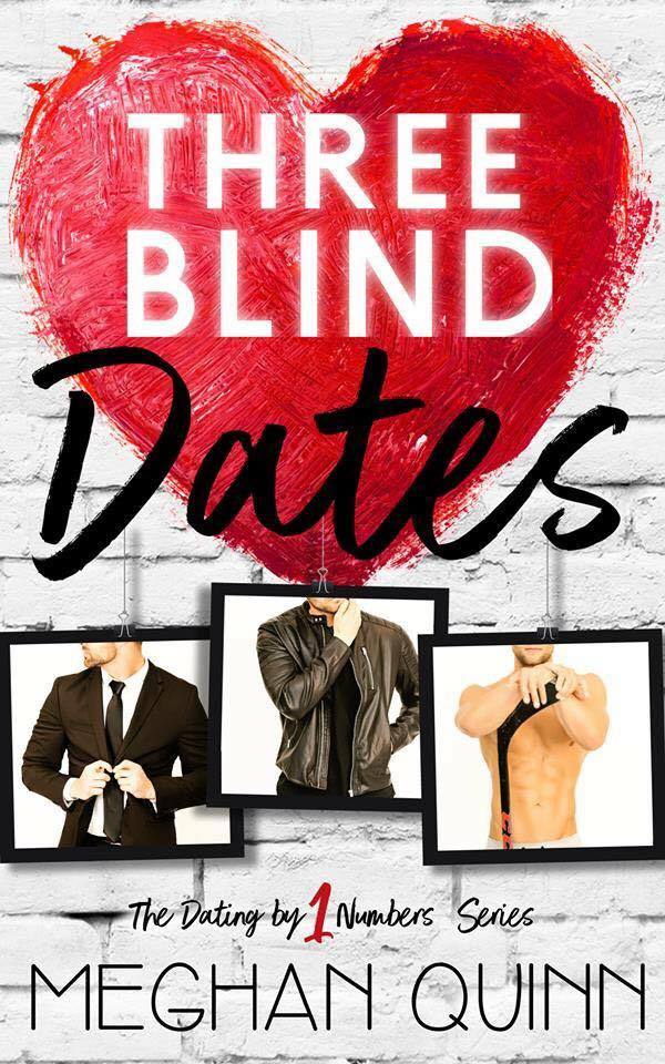 In Review: Three Blind Dates (Dating by Numbers #1) by Meghan Quinn