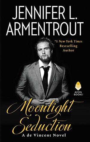 In Review: Moonlight Seduction (de Vincent #2) by Jennifer L. Armentrout