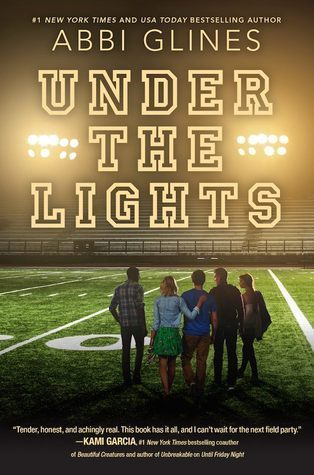 In Review: Under the Lights (The Field Party #2) by Abbi Glines