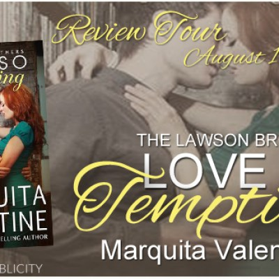 Blog Tour, Review, Teasers & Giveaway: Love So Tempting (The Lawson Brothers #4) by Marquita Valentine