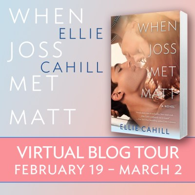 Blog Tour, Review, Deleted Scene & Giveaway: When Joss Met Matt by Ellie Cahill