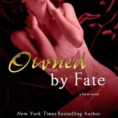In Review: Owned by Fate (Serve #1) by Tessa Bailey