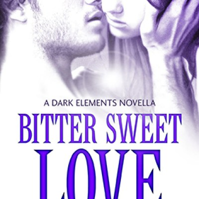 In Review: Bitter Sweet Love (The Dark Elements #0.5) by Jennifer L. Armentrout