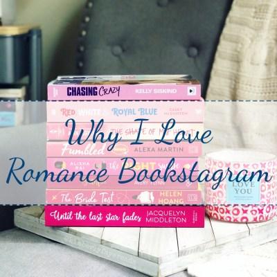 Why I Love Romance Bookstagram