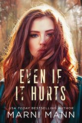 Even If It Hurts