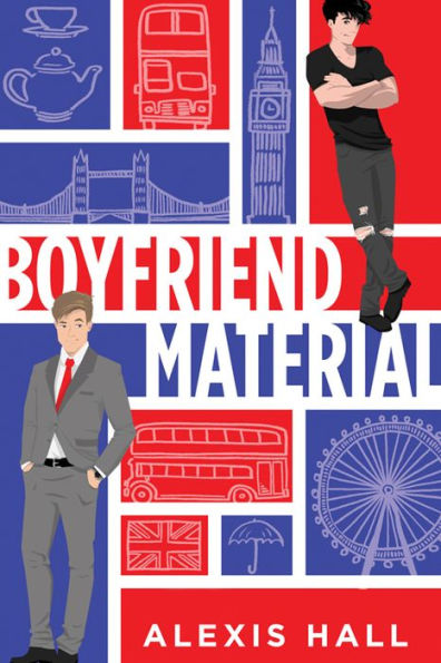 In Review: Boyfriend Material by Alexis Hall