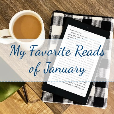 My Favorite Reads of January