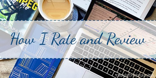How I Rate and Review