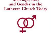 """""""Congress on the Lutheran Confessions: Marriage, Sex, and Gender in the Lutheran Church Today: In the Light of the Lutheran Confessions """" with guest Mark Preus"""