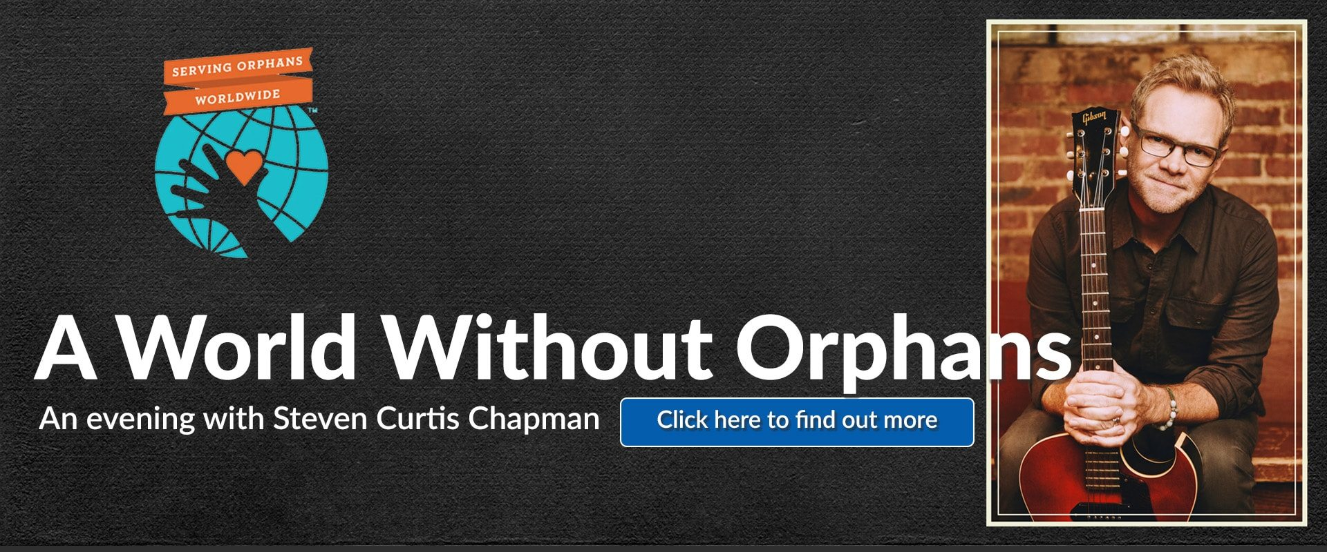 91.3 KGLY East Texas Christian Radio A World Without Orphans - An evening with Steven Curtis Chapman