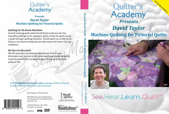 Quilters Academy Presents David Taylor - Machine Quilting for Pictorial Quilts (DVD)
