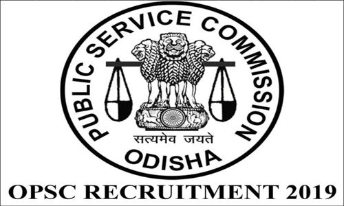 OPSC Recruitment 2019 notification