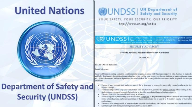 إدارة الأمم المتحدة للسلامة والأمن تحذر موظفيها في لبنان .. تخيف اللبنانيين