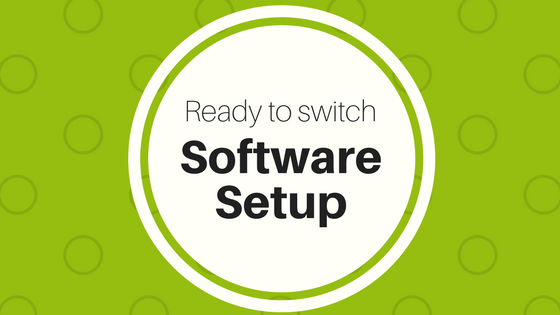 Ready to switch software