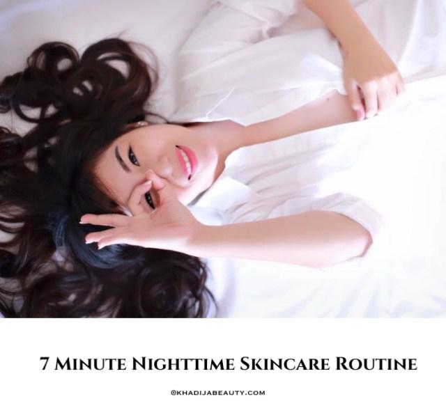 nighttime skincare routine for oily skin, khadija beauty
