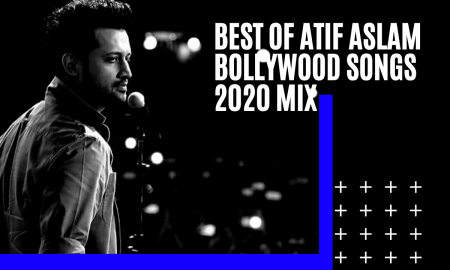 12 Best Bollywood Songs of Atif Aslam
