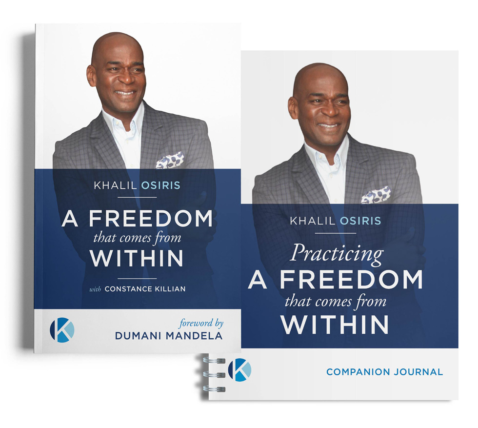 A Freedom That Comes From Within - Khalil Osiris