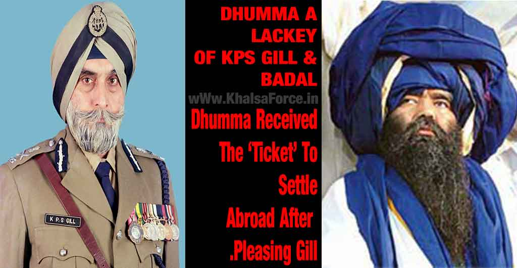 Dhumma A Lackey Of KPS Gill & Badal | Baba Lakha Singh | November 14, 2007 | Khalsa Press