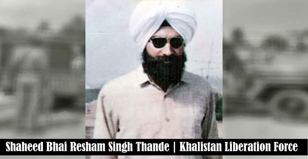 Bhai Resham Singh Thande | 05 December 1992 | Khalistan Liberation Force