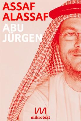 Abu Jürgen – Mein Leben mit dem deutschen Botschafter
