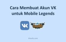 buat akun vk untuk mobile legends