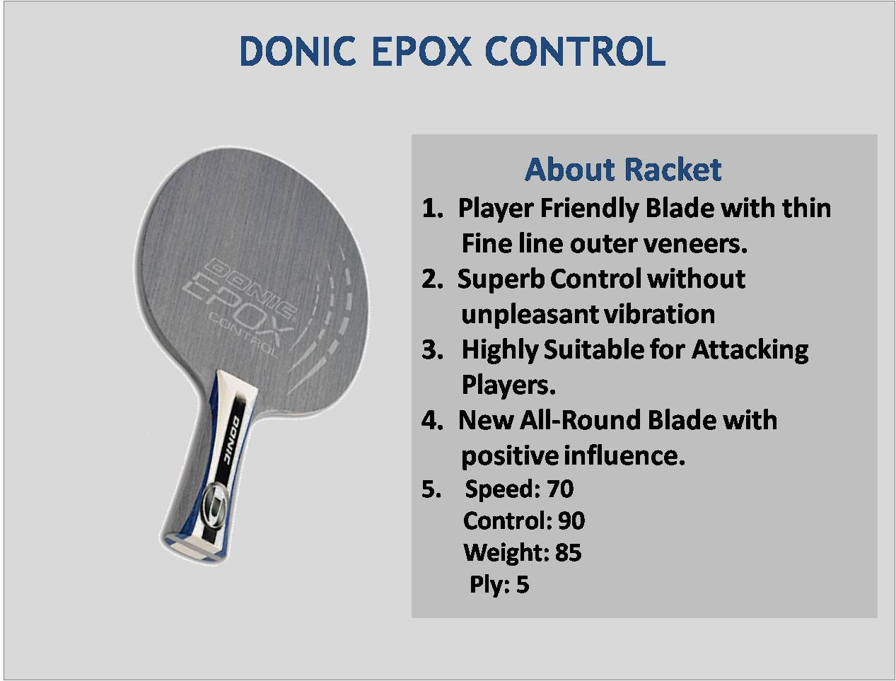 About Donic EPOX Control Table Tennis Rackets