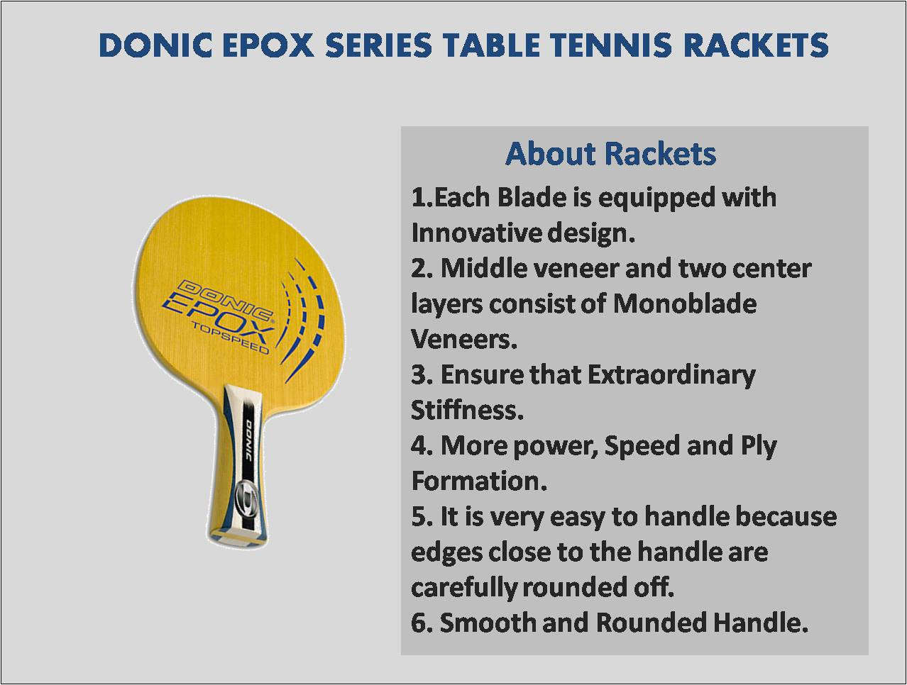 About Donic EPOX Series Table Tennis Rackets