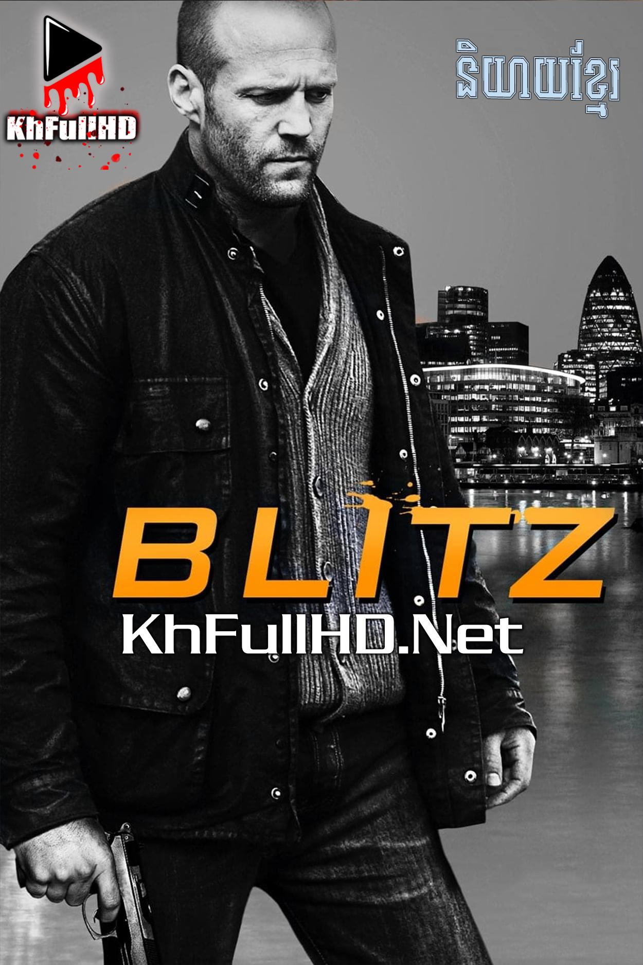 Blitz – Khmer Dubbed (2011)