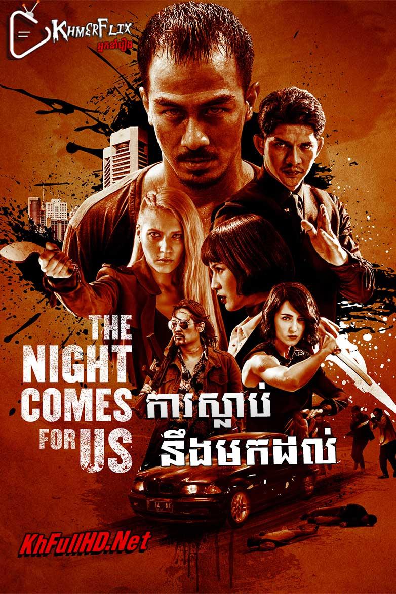 The Night Comes for Us – KhmerDub (2018)