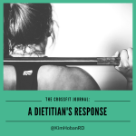 A Dietitian's Response to the CrossFit Journal