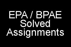 IGNOU BPAE and EPA Solved Assignments