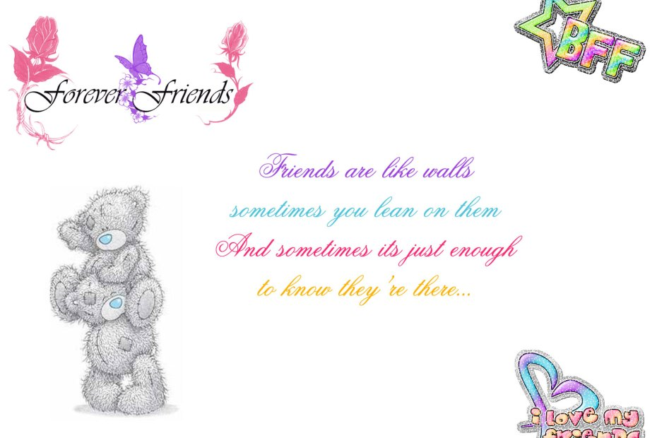 Friends are like walls