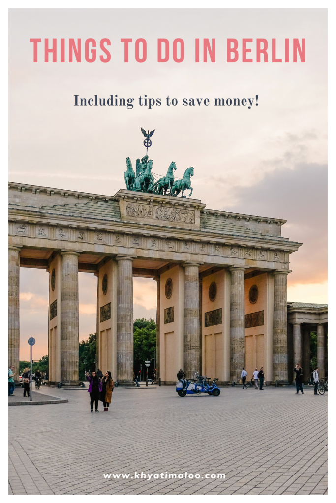 "Photo of the brandenburg gate in Berlin. With text that reads ""Things to do in Berlin"""