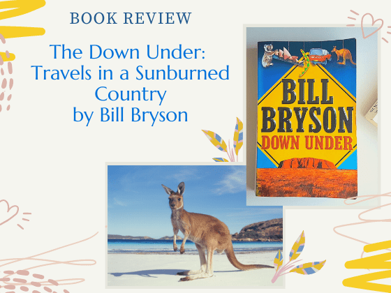 Book Review: The Down Under Travels in a sunburned country by Bill Bryson
