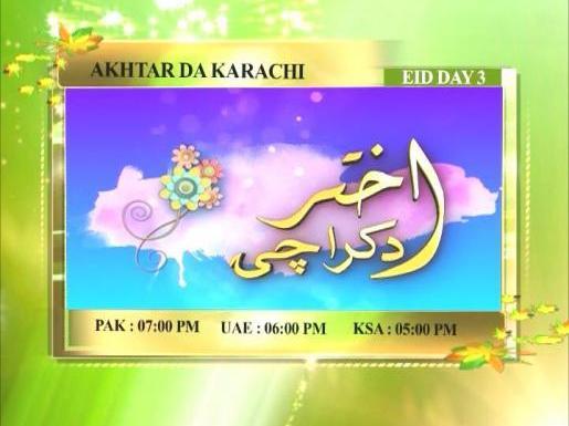 Akhtar Da Karachi Promo