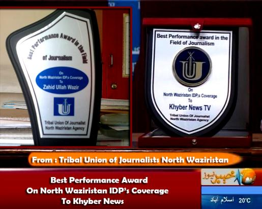 Best Coverage Award   To KHYBER NEWS By Tribal Union Of Journalists