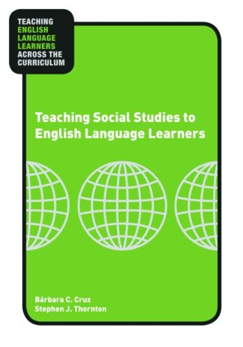 Teaching Social Studies to English Language Learners ...