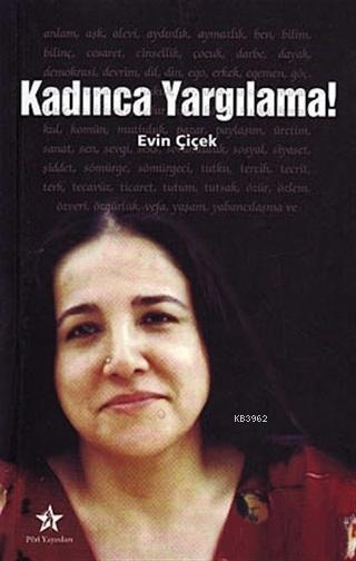 Kadınca Yargılama! - Evin Çiçek - 9789759010355 - Kitap | garantikitap.com