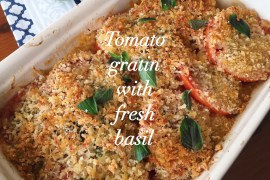 Tomato Gratin with fresh basil
