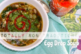 Totally Non-Traditional Egg Drop Soup
