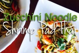 Zucchini Noodle Shrimp pad Thai