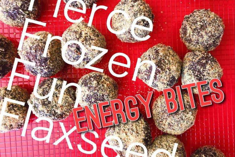 Fierce, Frozen Flaxseed Energy bites