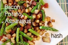 Bacon Potato Asparagus Hash